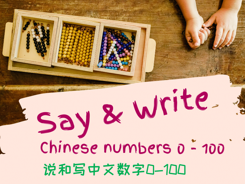 How to SAY and WRITE Chinese numbers 0 – 100?
